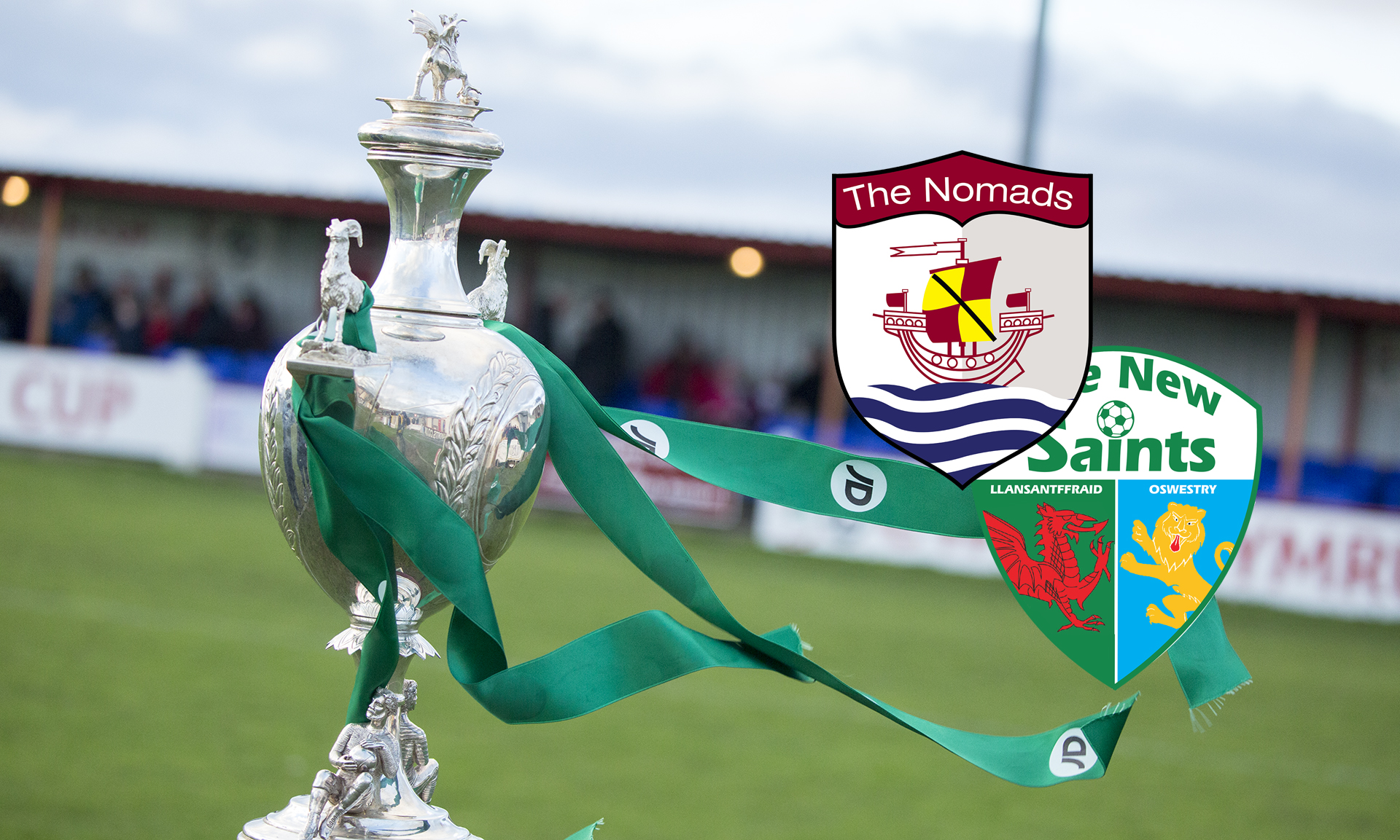 The Nomads vs The New Saints JD Welsh Cup Semi Final