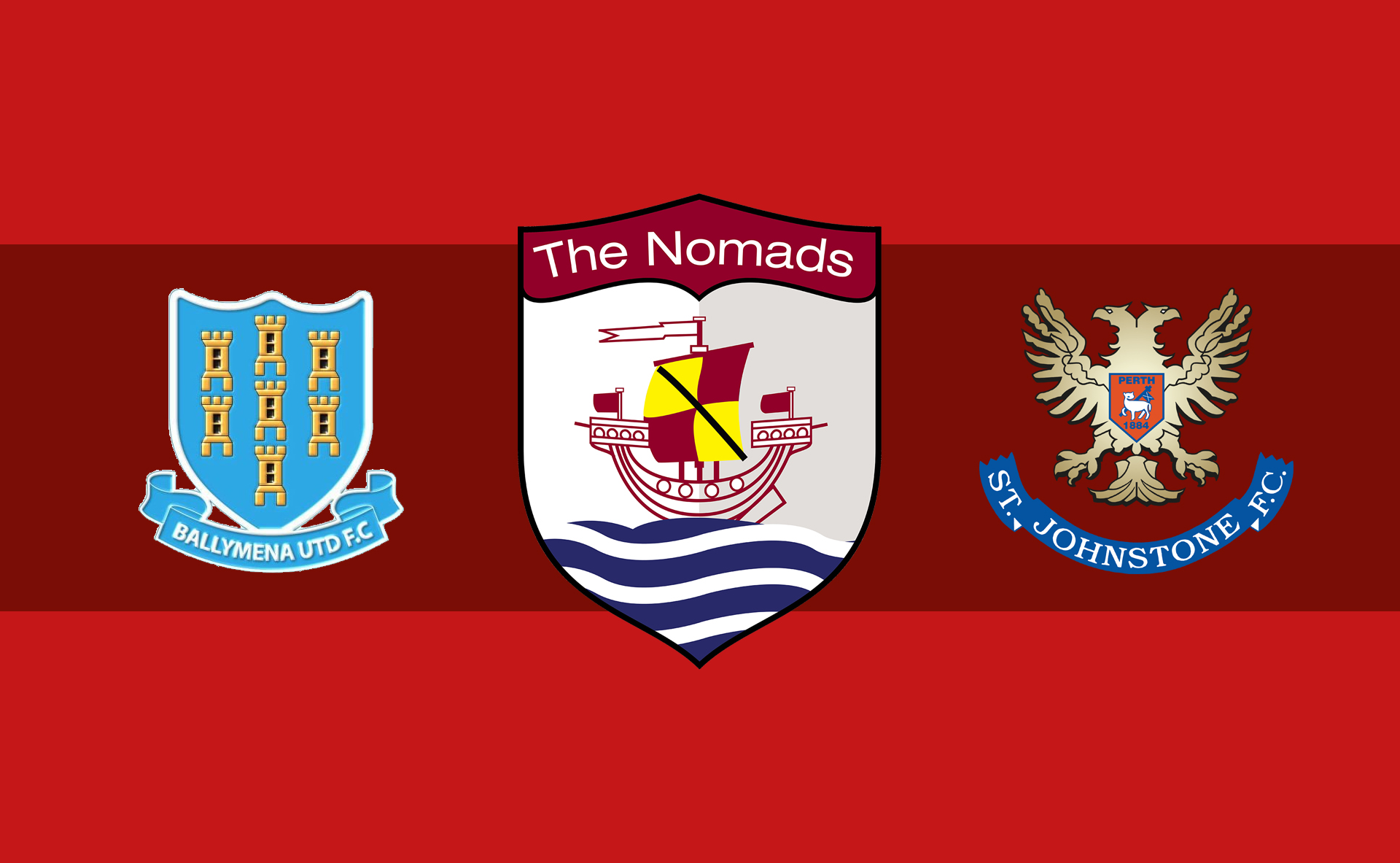 The Nomads' Celtic Opposition, Ballymena United and St. Johnstone
