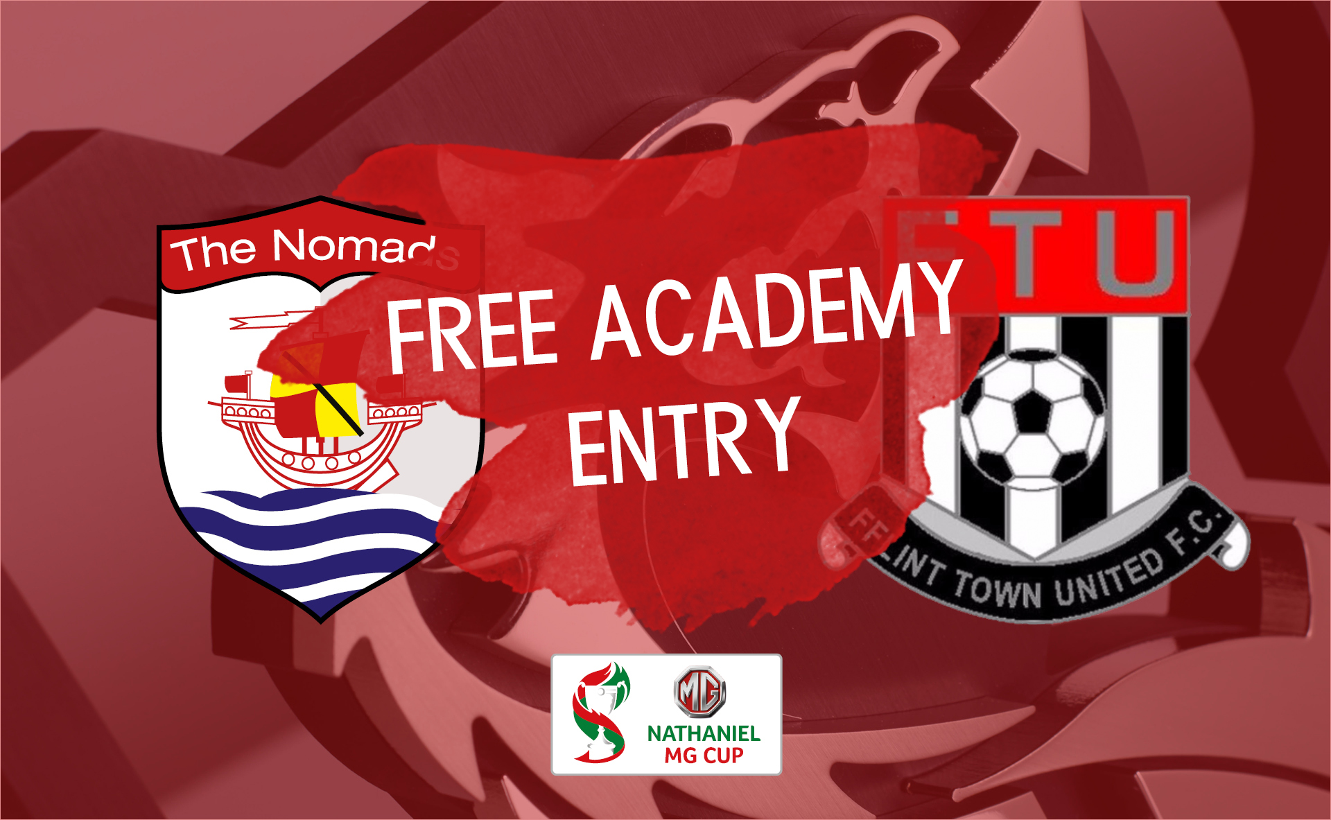 Connah' Quay Nomads vs Flint Town United - Free Academy Entry